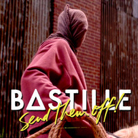 Bastille - Send Them Off! (Mike Mago Remix)