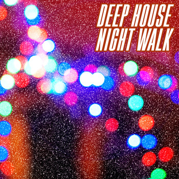 Various Artists - Deep House Night Walk