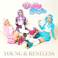 Dolly Style - Young & Restless