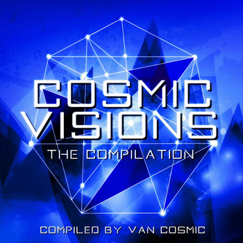 Various Artists - Cosmic Visions (Compiled By Van Cosmic)