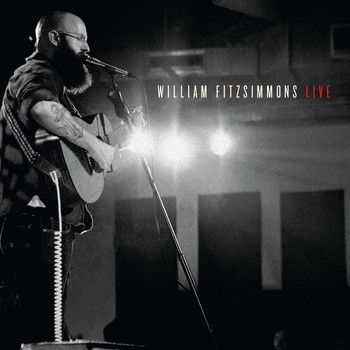 William Fitzsimmons - William Fitzsimmons Live (Explicit)