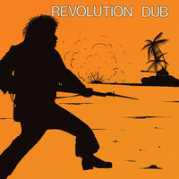 "Lee ""Scratch"" Perry & The Upsetters - Revolution Dub"