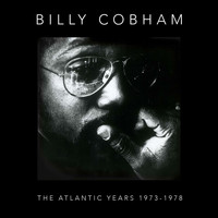 Billy Cobham - The Atlantic Years 1973-1978