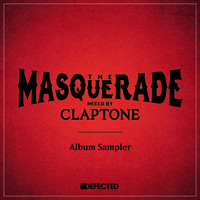 Claptone - The Masquerade (Mixed by Claptone) [Album Sampler]