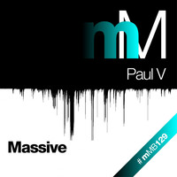 Paul V - Massive (Club Mix)