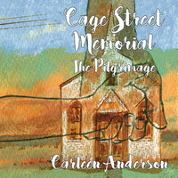 Carleen Anderson - Cage Street Memorial - The Pilgrimage