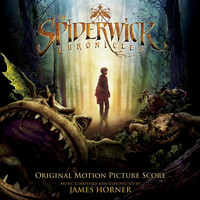 James Horner - The Spiderwick Chronicles (Original Motion Picture Score)