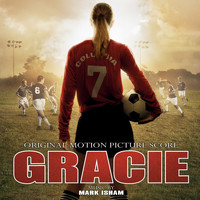 Mark Isham - Gracie (Original Motion Picture Score) (Explicit)