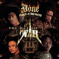 Bone Thugs-N-Harmony - Art of War (Explicit)