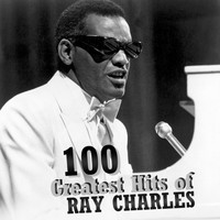 Ray Charles - 100 Greatest Hits of Ray Charles