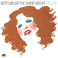 Bette Midler - The Divine Miss M (Deluxe)