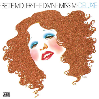 Bette Midler - The Divine Miss M (Deluxe Version)