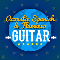 Guitarra Clásica Española, Spanish Classic Guitar|Acoustic Guitars|Flamenco Guitar Masters - Acoustic Spanish & Flamenco Guitar