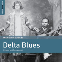 Various Artists - Rough Guide to Delta Blues