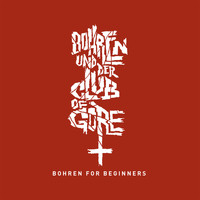 Bohren & Der Club Of Gore - Bohren For Beginners