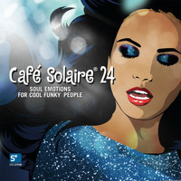 Various Artists - Café Solaire, Vol. 24