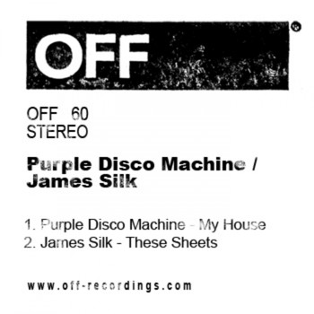 Purple Disco Machine & James Silk - My House / These Sheets