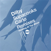 Dilby - Howling At The Moon