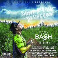 Baby Bash - Don't Panic It's Organic (Explicit)