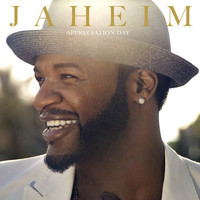 Jaheim - Appreciation Day