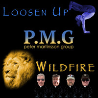 Peter Martinsson Group - Loosen Up / Wildfire