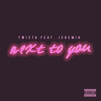 Twista - Next to You (feat. Jeremih) (Explicit)