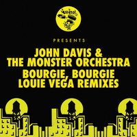 John Davis & The Monster Orchestra - Bourgie', Bourgie'
