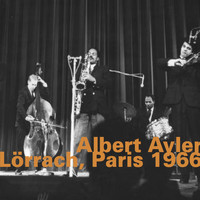 Albert Ayler - Lörrach, Paris 1966 (Live)