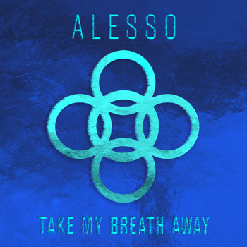 alesso take my breath away mp3 download 320kbps