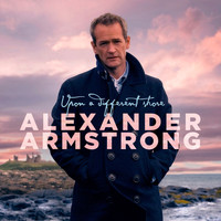 Alexander Armstrong - Upon a Different Shore