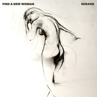 Surahn - Find a New Woman