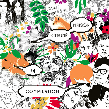 Various Artists - Kitsuné Maison Compilation 14: The 10th Anniversary Issue (Bonus Track Version)