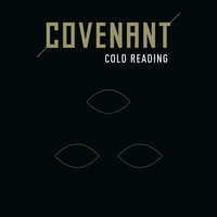 Covenant - Cold Reading