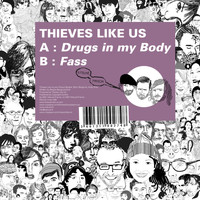 Thieves Like Us - Kitsuné: Drugs in My Body