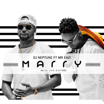 DJ Neptune - Marry (With Live Guitar)