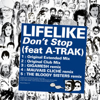 Lifelike - Kitsuné: Don't Stop (Remixes) [feat. A-Trak] - EP