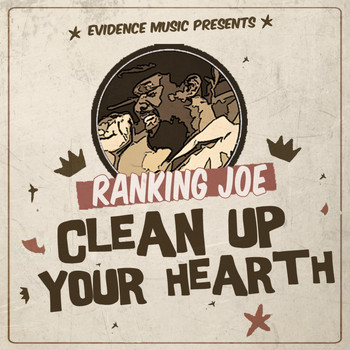 Ranking Joe - Clean Up Your Hearth