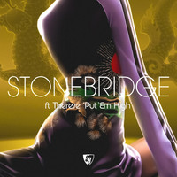 Stonebridge - Put  'Em High (2004)