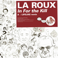 La Roux - Kitsuné: In for the Kill (Lifelike Remix)