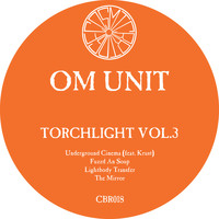 Om Unit - Torchlight, Vol. 3