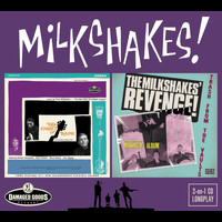 The Milkshakes - Thee Knights of Trashe / Revenge – Trash From the Vaults