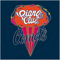 Piano Club - Comets