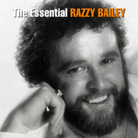 Razzy Bailey - The Essential Razzy Bailey - The RCA Years
