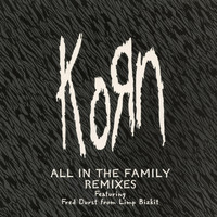 Korn - All in the Family - EP (Explicit)