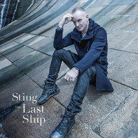 Sting - The Last Ship (Deluxe)