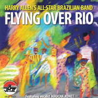Harry Allen - Flying Over Rio