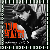 Tom Waits - State Theatre, Sidney, Australia, May 2, 1979 (Remastered, Live On Broadcasting)
