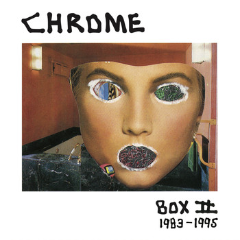 Chrome - Box II - 1983-1995