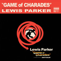 Lewis Parker - Game of Charades