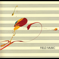Field Music - Field Music (Measure)